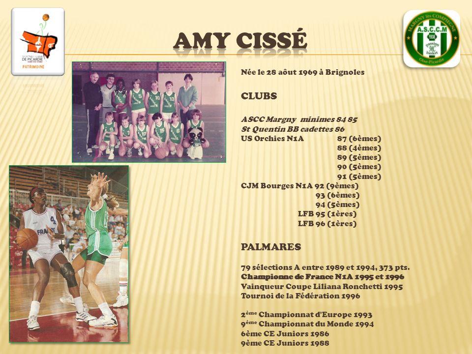Amy CISSé CLUBS PALMARES Née le 28 aôut 1969 à Brignoles
