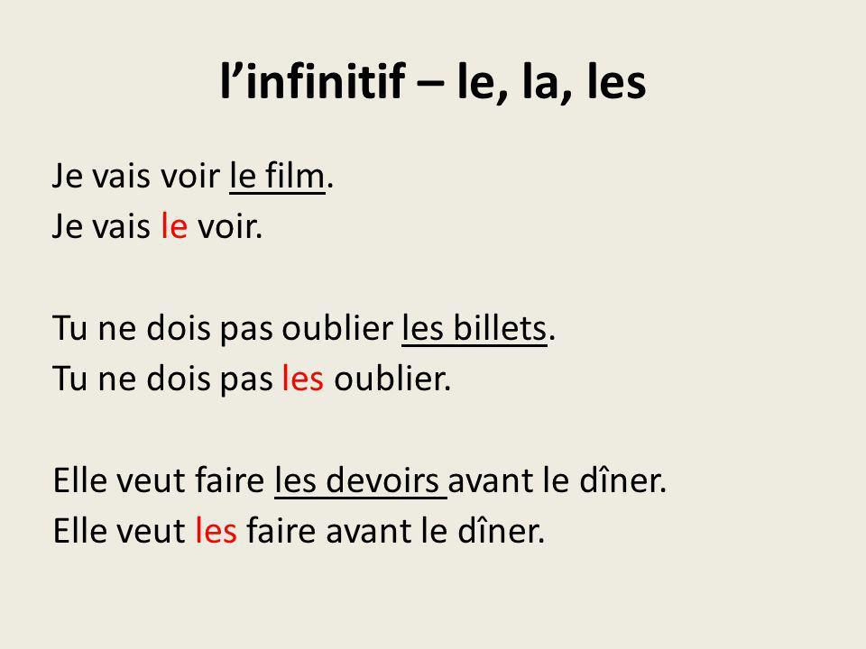 l'infinitif – le, la, les