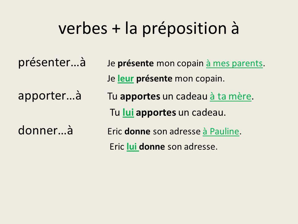 verbes + la préposition à