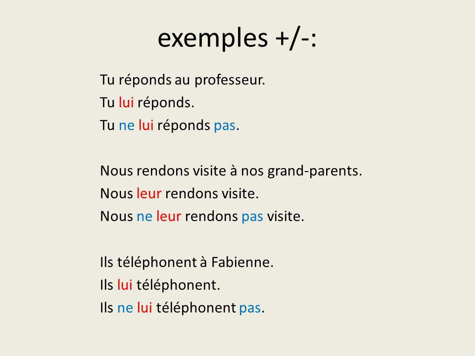 exemples +/-: