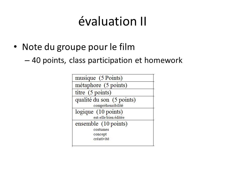 évaluation II Note du groupe pour le film