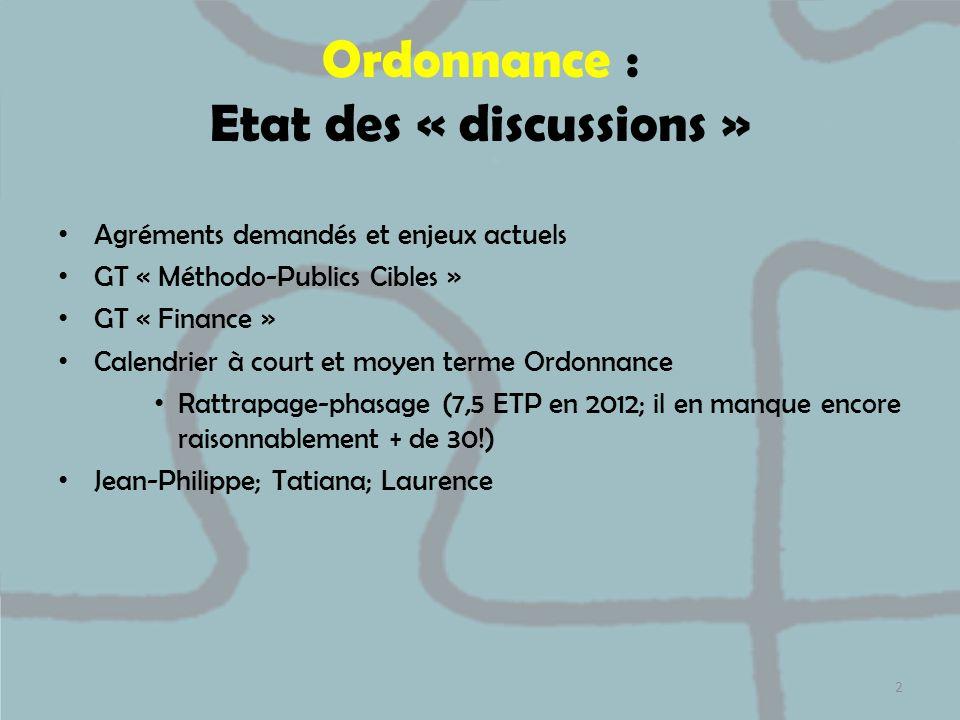 Ordonnance : Etat des « discussions »