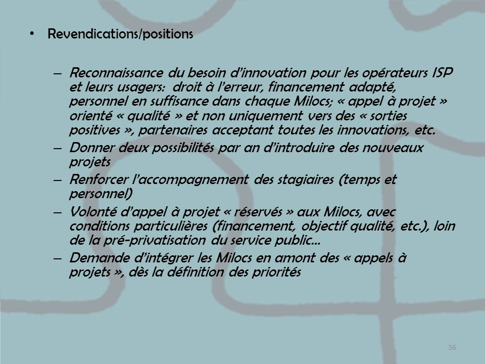 Revendications/positions