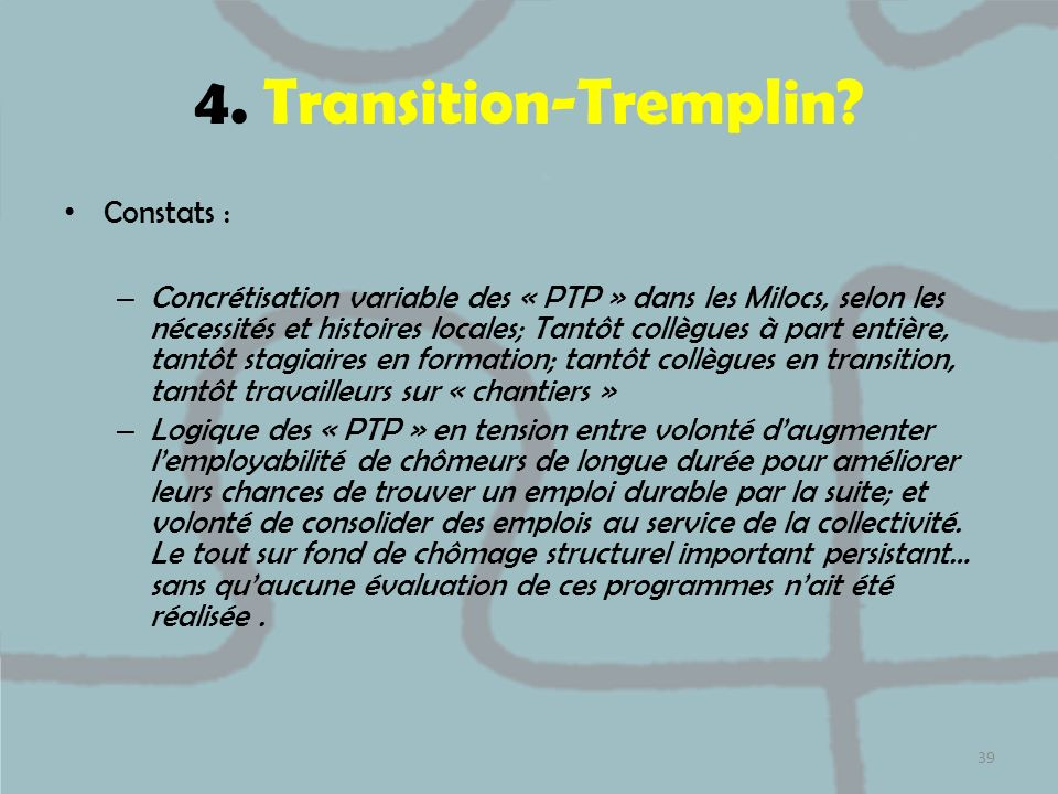 4. Transition-Tremplin Constats :