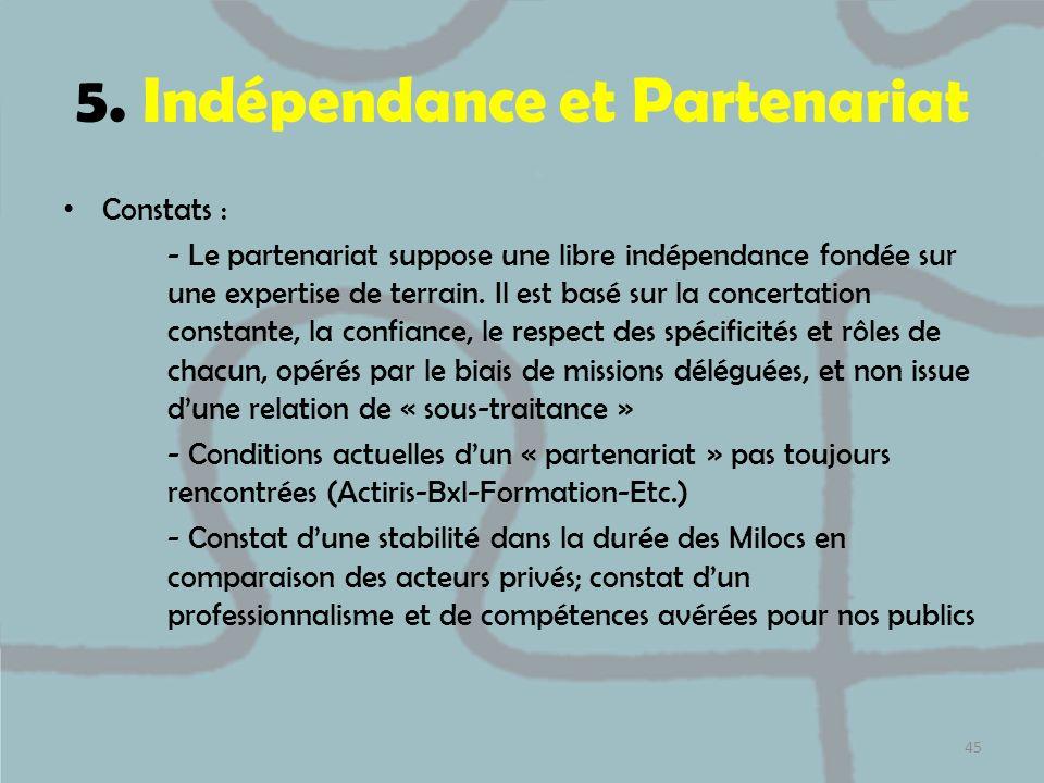 5. Indépendance et Partenariat