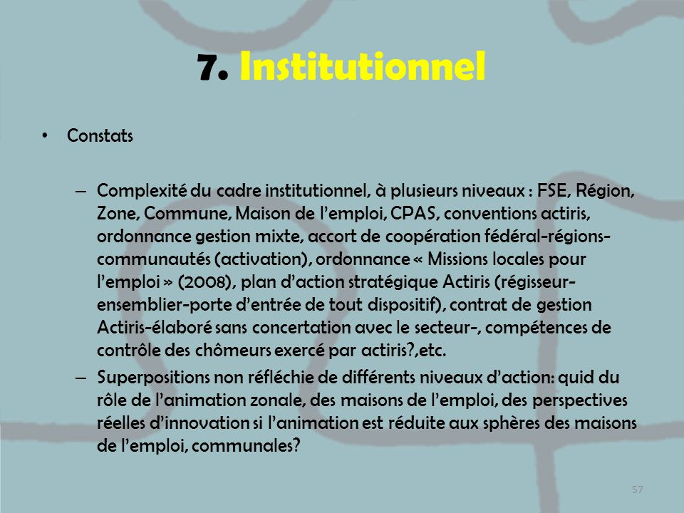 7. Institutionnel Constats