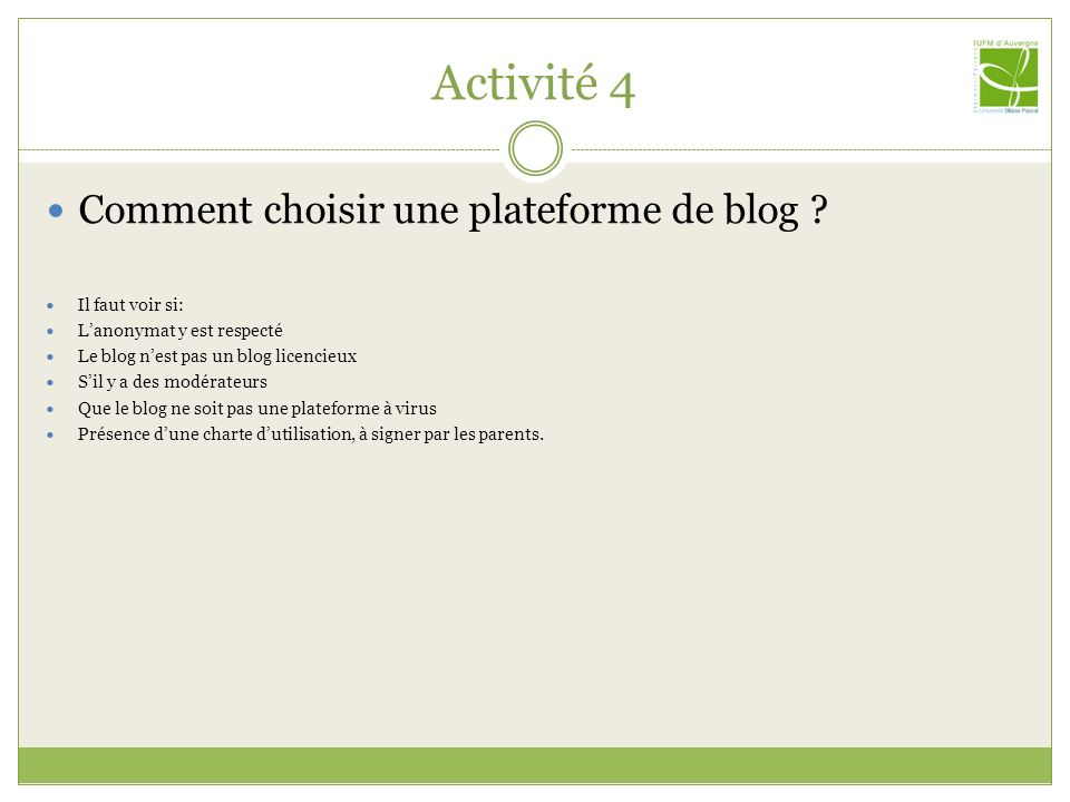 Activité 4 Comment choisir une plateforme de blog Il faut voir si: