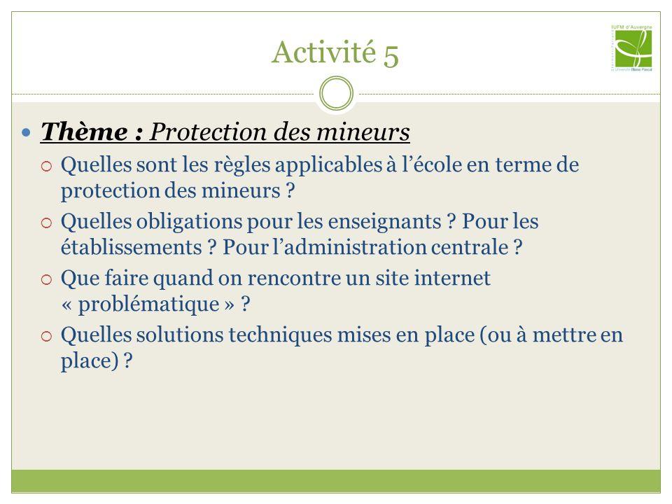 Activité 5 Thème : Protection des mineurs