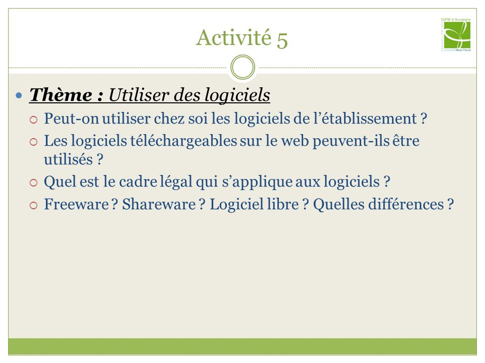Activité 5 Thème : Utiliser des logiciels