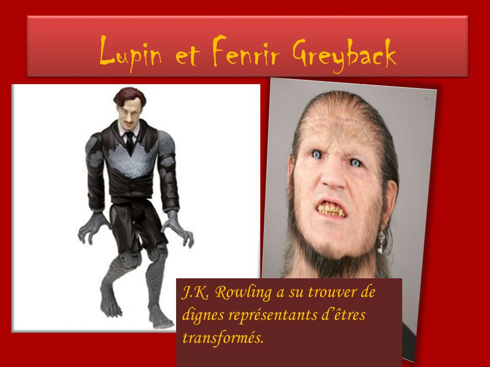 Lupin et Fenrir Greyback