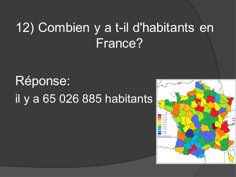 12) Combien y a t-il d habitants en France