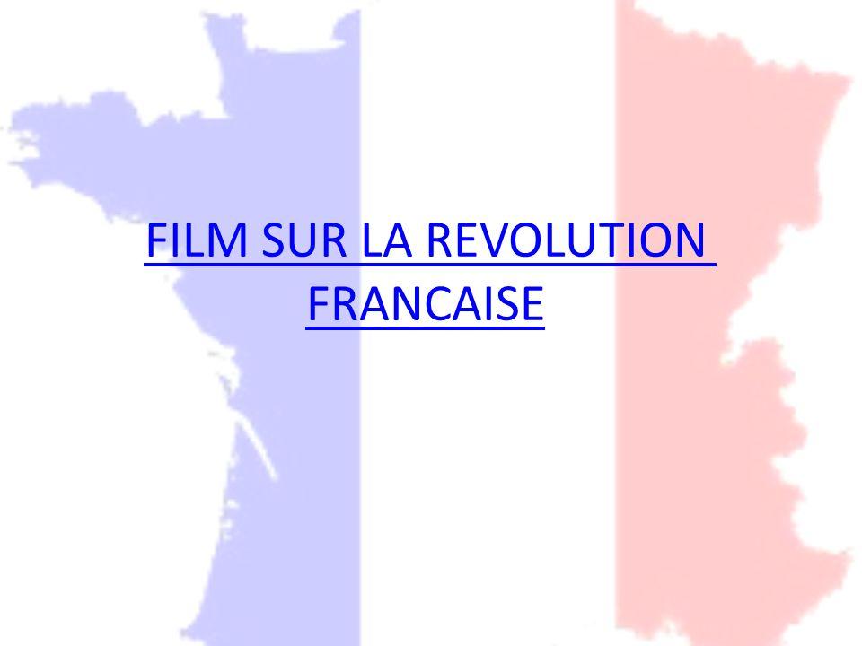 FILM SUR LA REVOLUTION FRANCAISE