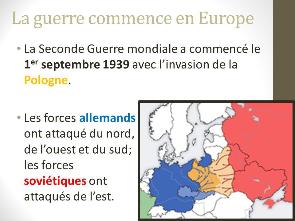 La guerre commence en Europe