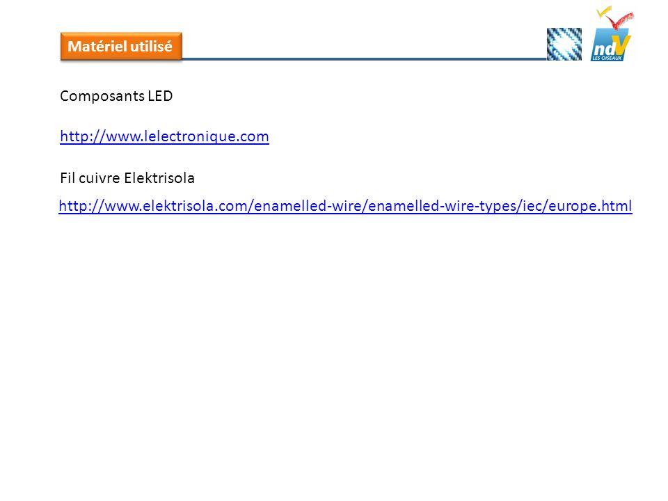 Matériel utilisé Composants LED. http://www.lelectronique.com. Fil cuivre Elektrisola.