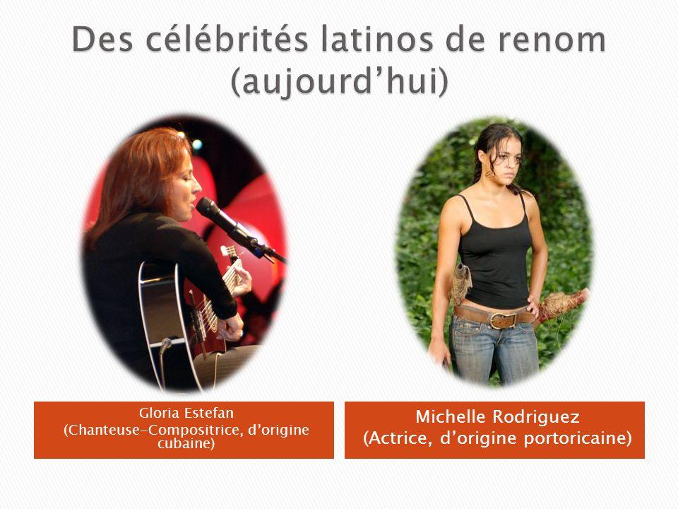 Des célébrités latinos de renom (aujourd'hui)