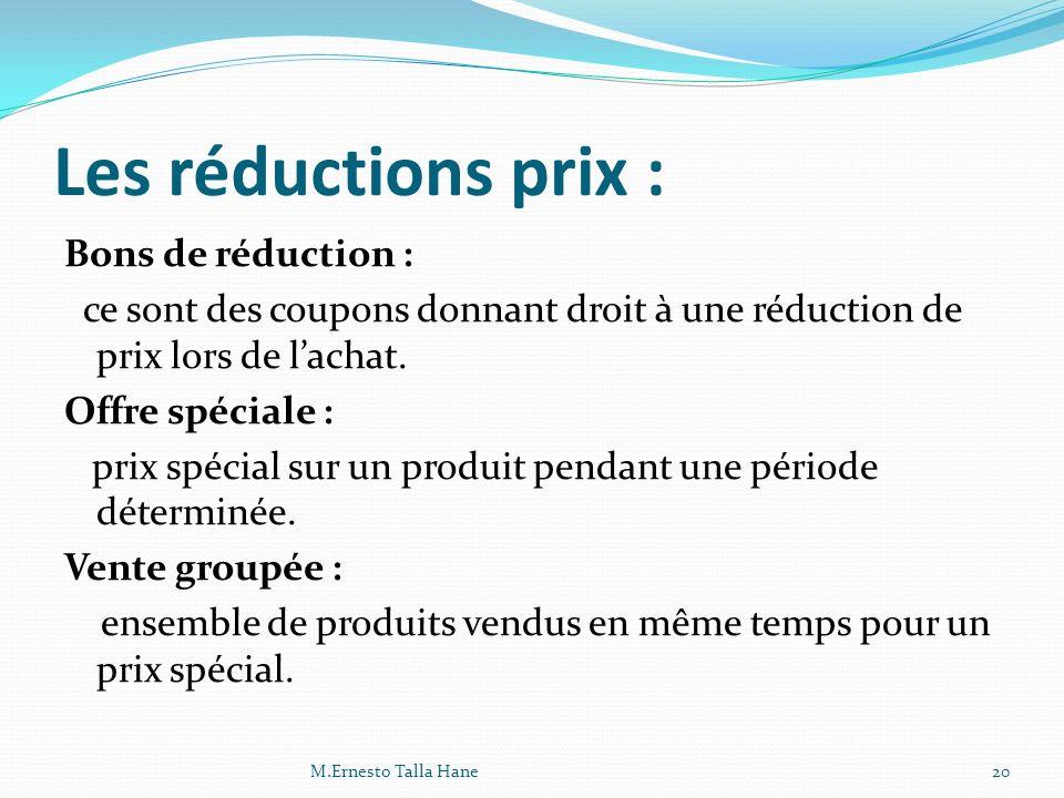 Les réductions prix :