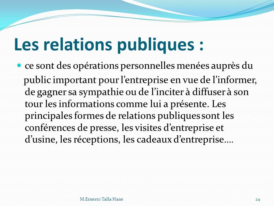 Les relations publiques :