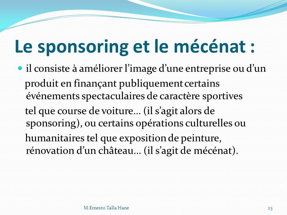 Le sponsoring et le mécénat :