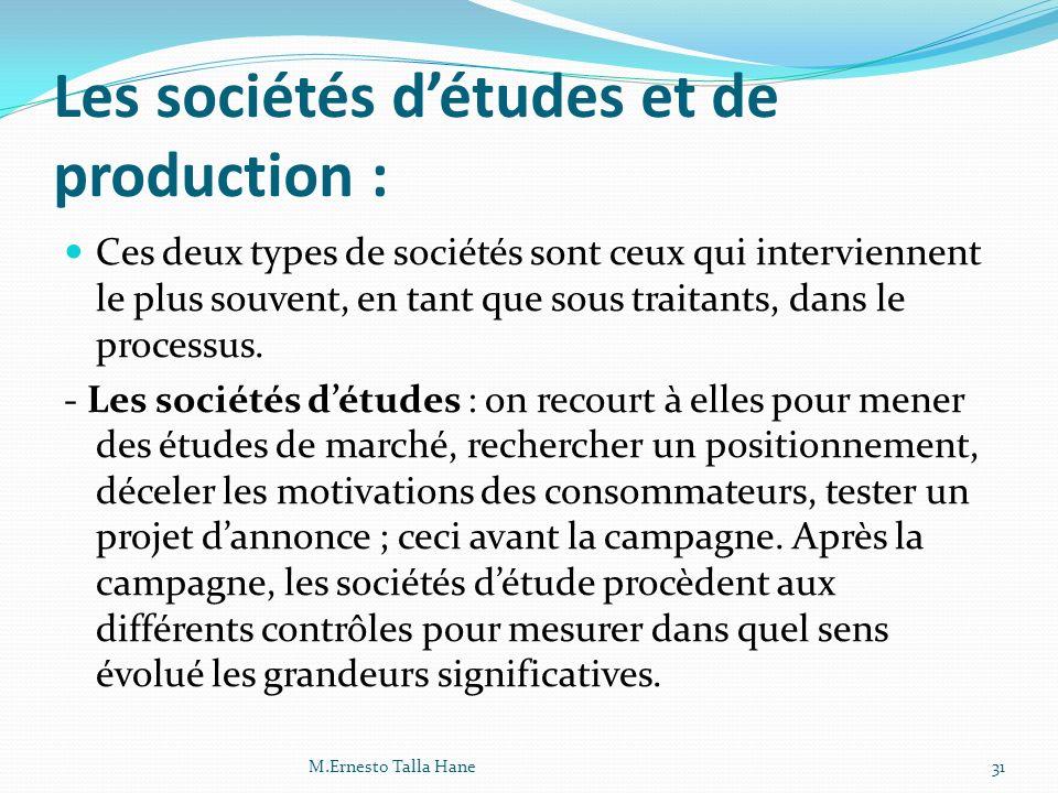 Les sociétés d'études et de production :