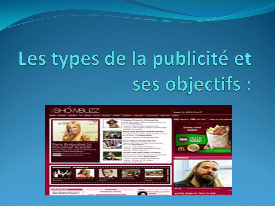 Les types de la publicité et ses objectifs :