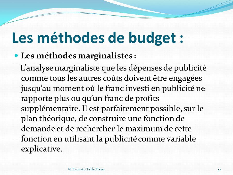 Les méthodes de budget :