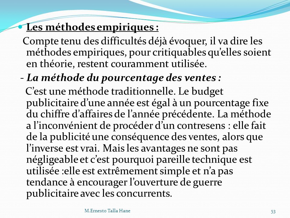 Les méthodes empiriques :