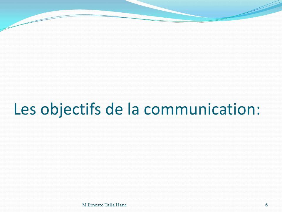 Les objectifs de la communication: