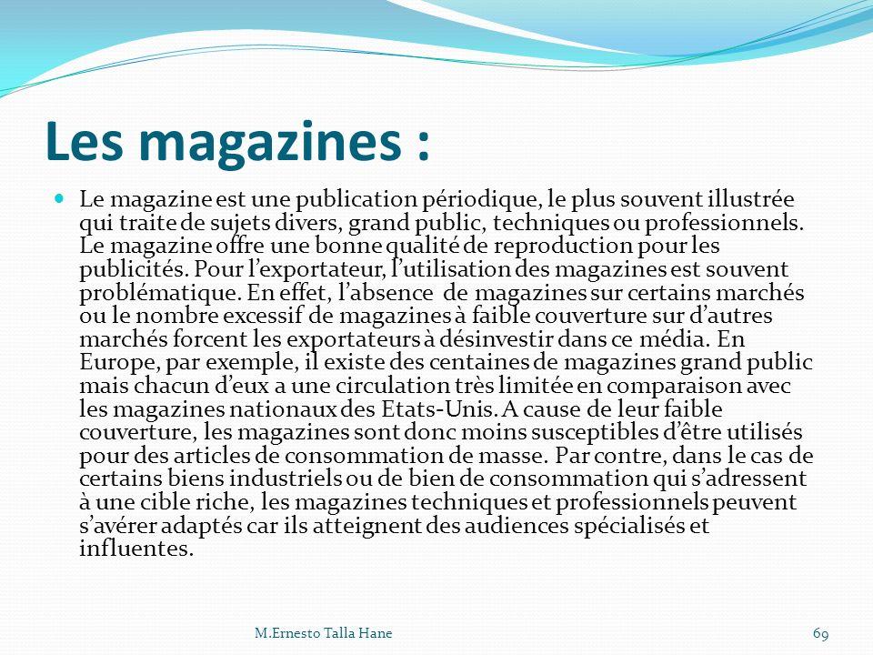 Les magazines :