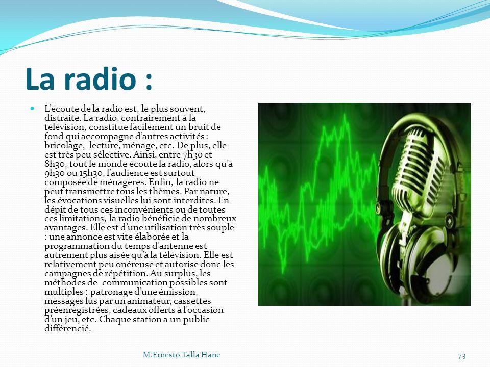 La radio :