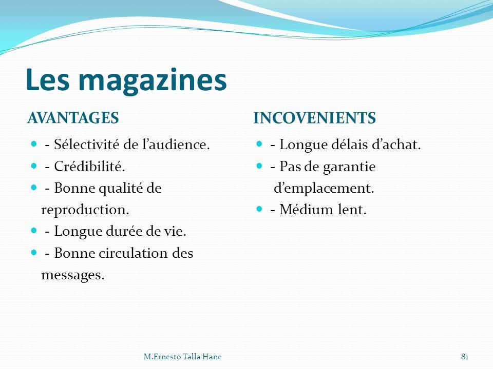 Les magazines AVANTAGES INCOVENIENTS - Sélectivité de l'audience.