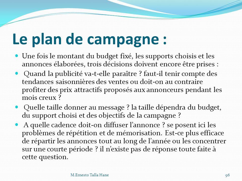 Le plan de campagne :
