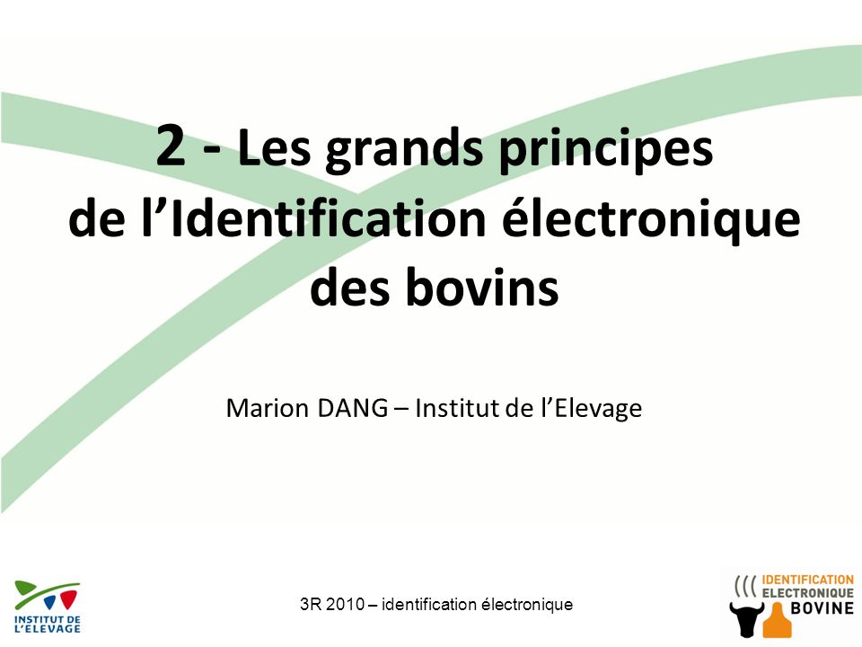 2 - Les grands principes de l'Identification électronique des bovins