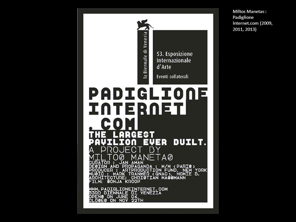 Miltos Manetas : Padiglione Internet.com (2009, 2011, 2013)