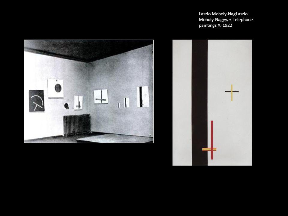 Laszlo Moholy-NagLaszlo Moholy-Nagyy, « Telephone paintings », 1922