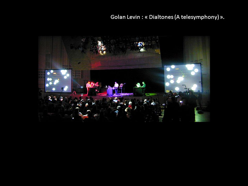 Golan Levin : « Dialtones (A telesymphony) ».