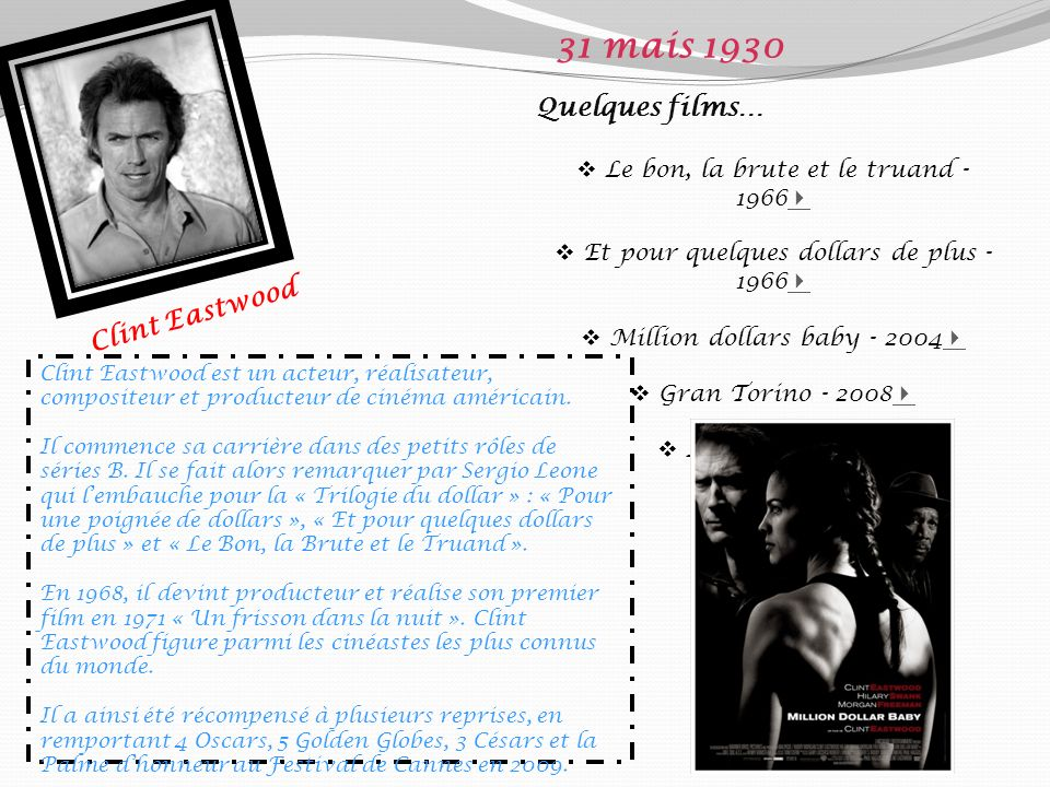 31 mais 1930 Quelques films… Clint Eastwood