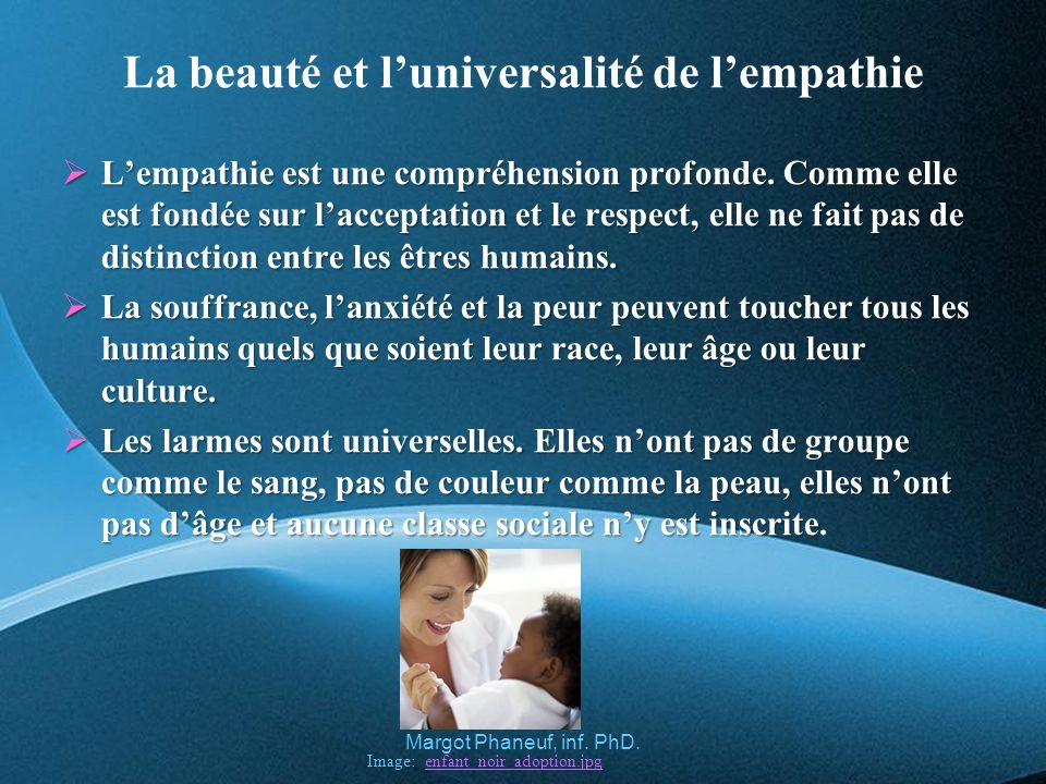 La beauté et l'universalité de l'empathie