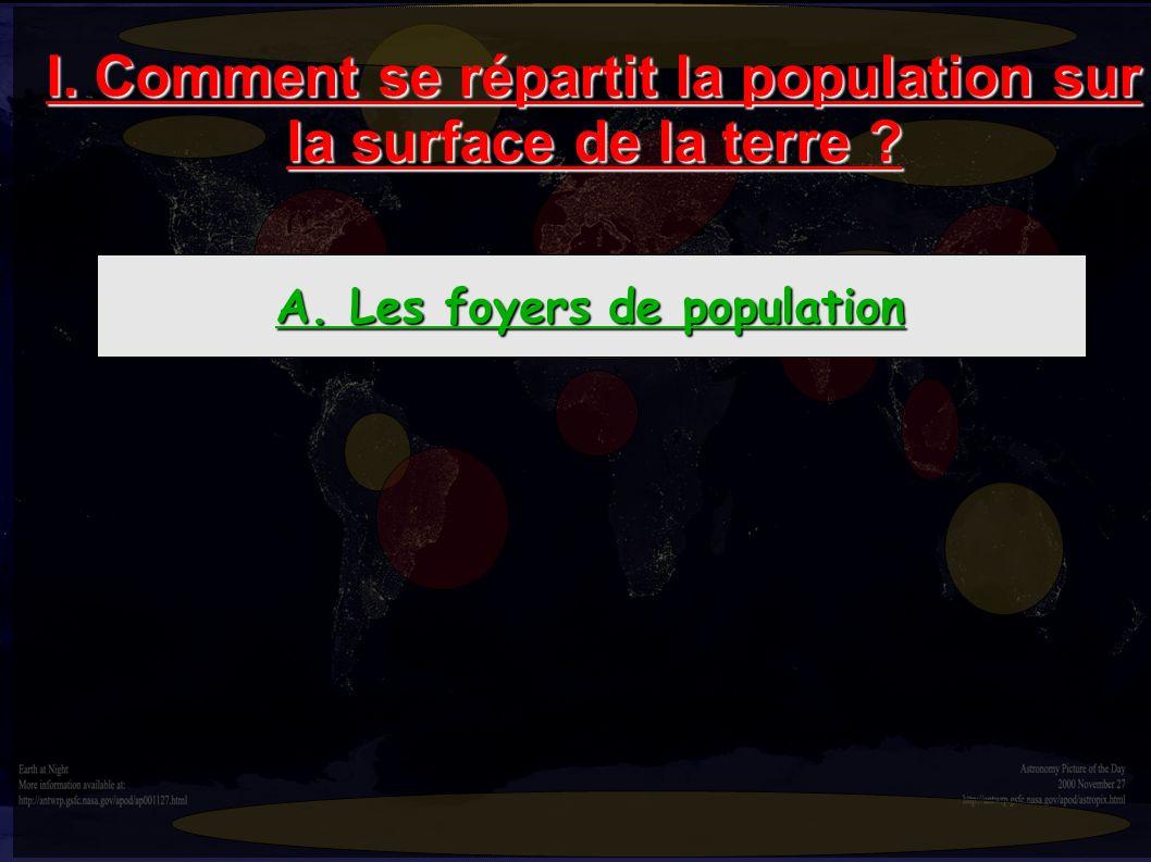 I. Comment se répartit la population sur la surface de la terre