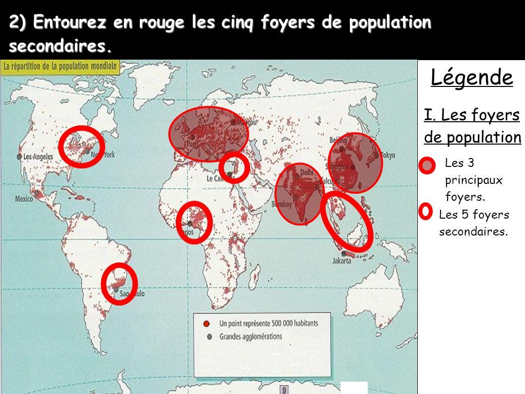 2) Entourez en rouge les cinq foyers de population secondaires.
