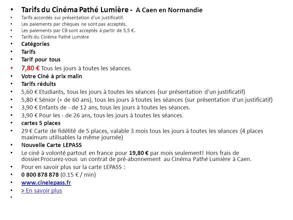 Tarifs du Cinéma Pathé Lumière - A Caen en Normandie