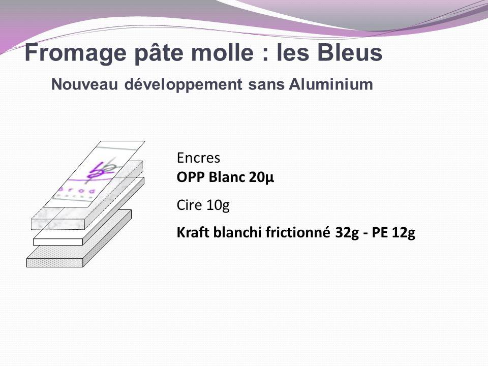 Fromage pâte molle : les Bleus Nouveau développement sans Aluminium