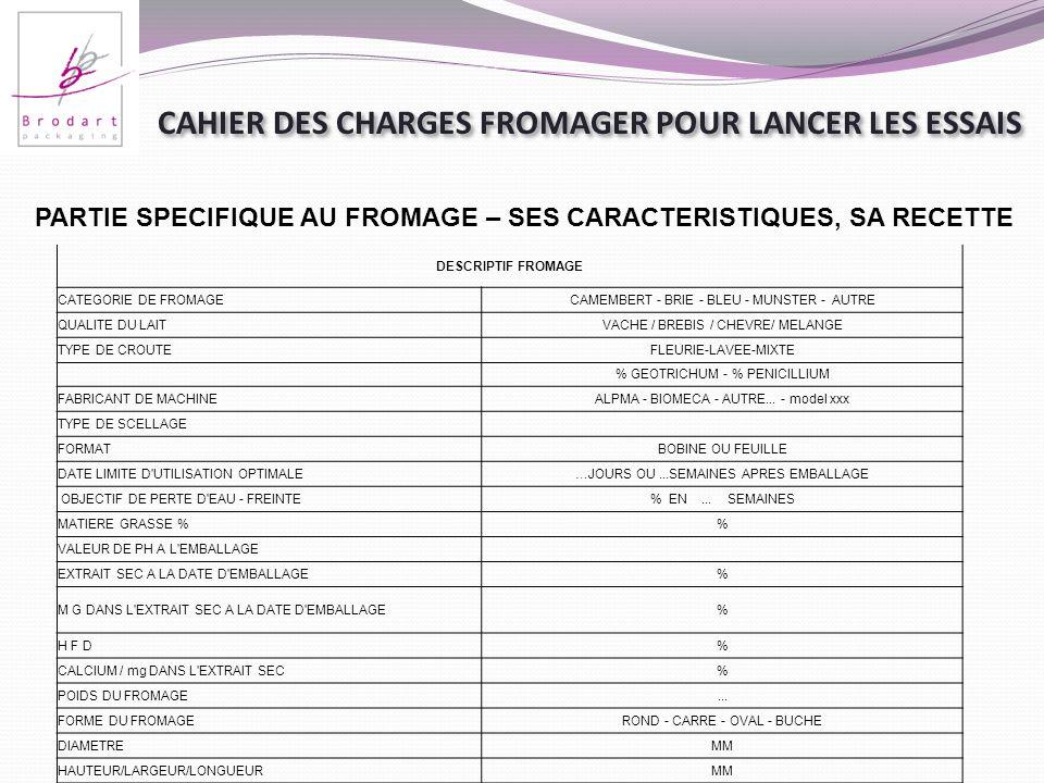 CAHIER DES CHARGES FROMAGER POUR LANCER LES ESSAIS