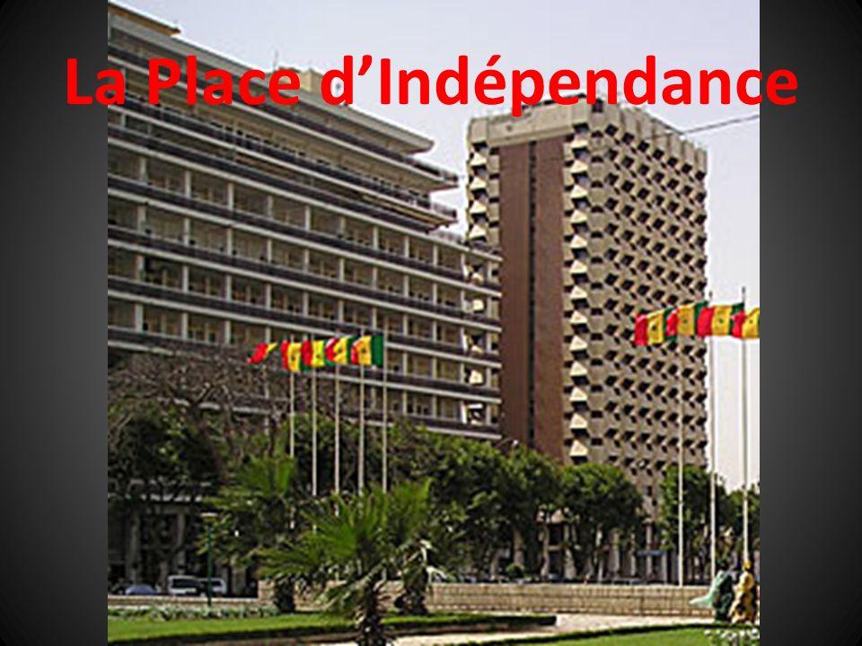La Place d'Indépendance
