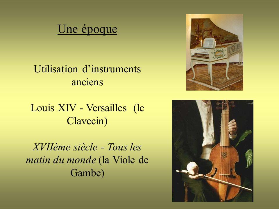 Une époque Utilisation d'instruments anciens