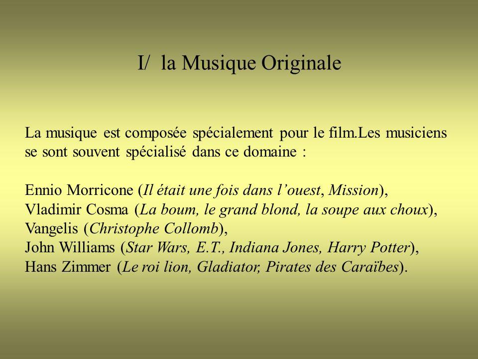 I/ la Musique Originale