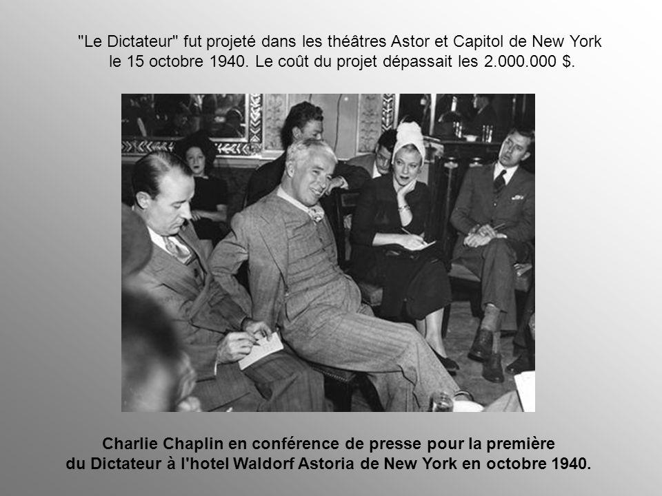 Le Dictateur fut projeté dans les théâtres Astor et Capitol de New York le 15 octobre 1940. Le coût du projet dépassait les 2.000.000 $.
