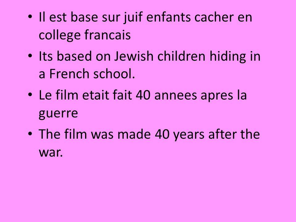Il est base sur juif enfants cacher en college francais