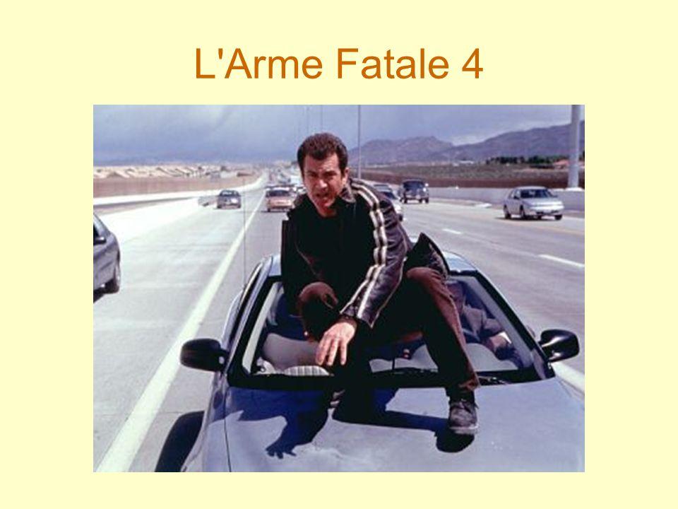 L Arme Fatale 4