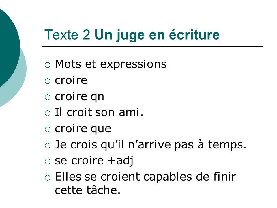 Texte 2 Un juge en écriture