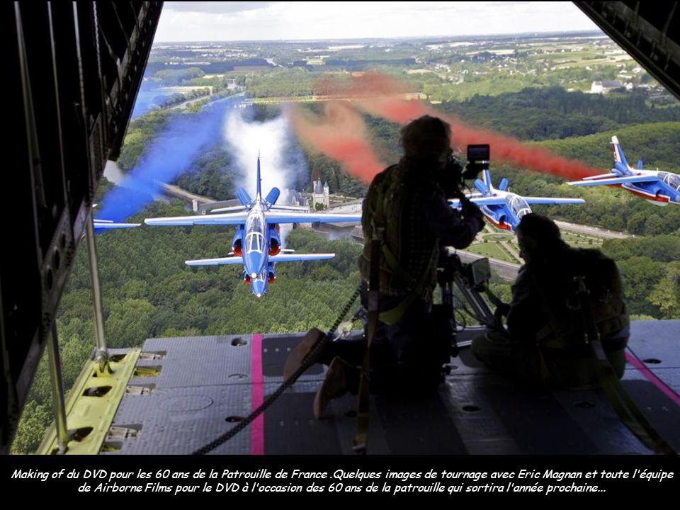 Making of du DVD pour les 60 ans de la Patrouille de France
